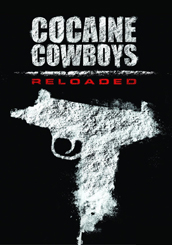 Cocaine Cowboys: Re